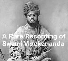 Download A Rare Recording of Swami Vivekananda by Swami Vivekananda