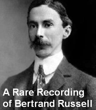 Download Rare Recording of Bertrand Russell by Bertrand Russell