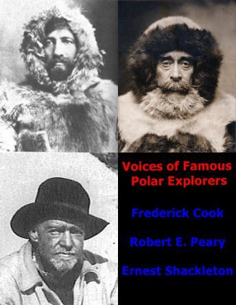 Voices of Famous Polar Explorers