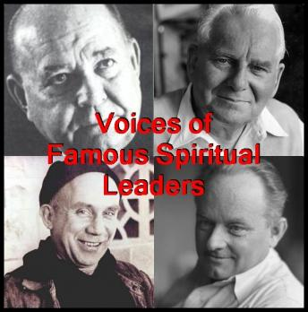Voices of Famous Spiritual Leaders, Harry Edwards, Arthur Ford, Ernest Holmes, Thomas Merton