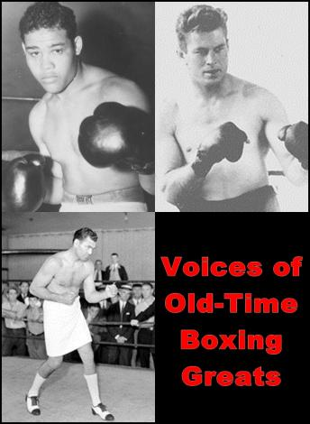 Voices of Old-Time Boxing Greats