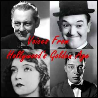 Voices From Hollywood's Golden Age