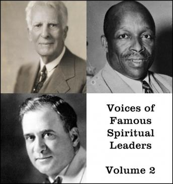 Voices of Famous Spiritual Leaders - Volume 2, Father Divine, Homer Rodeheaver, William Bell Riley