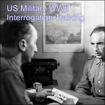 US Military WWII Interrogation Training