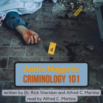 Audio Nuggets: Criminology 101, Audio book by Alfred C. Martino Rick Sheridan