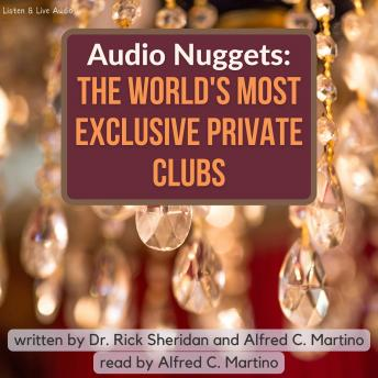 Audio Nuggets: The World's Most Exclusive Private Clubs