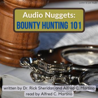Audio Nuggets: Bounty Hunting 101