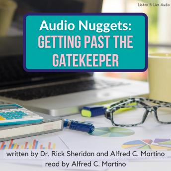 Audio Nuggets: Getting Past The Gatekeeper