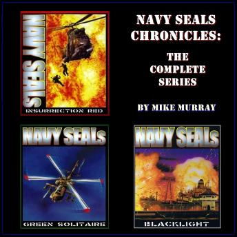 Navy Seals Chronicles, The Complete Collection