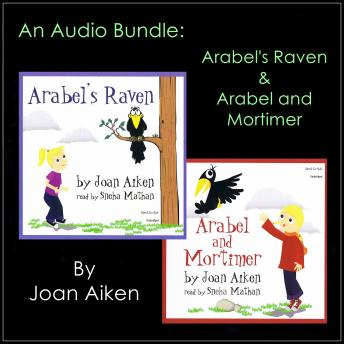 An Audio Bundle: Arabel's Raven & Arabel and Mortimer