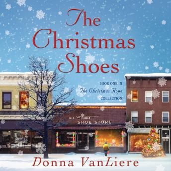 The Christmas Shoes: A Novel Based on the #1 Single by NewSong