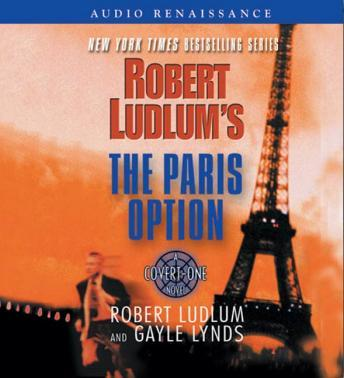 Robert Ludlum's The Paris Option: A Covert-One Novel, Gayle Lynds, Robert Ludlum