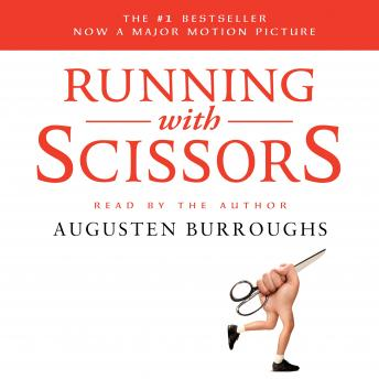 Running with Scissors, Augusten Burroughs