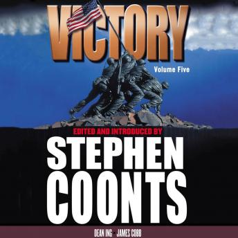 Victory - Volume 5, Dean Ing, James H. Cobb