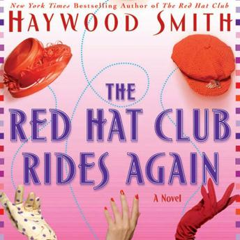 Red Hat Club Rides Again: A Novel, Haywood Smith