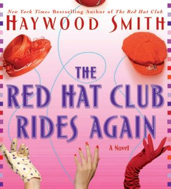 Red Hat Club Rides Again, Haywood Smith