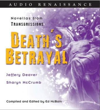 Transgressions: Death's Betrayal: Two Novellas from Transgressions
