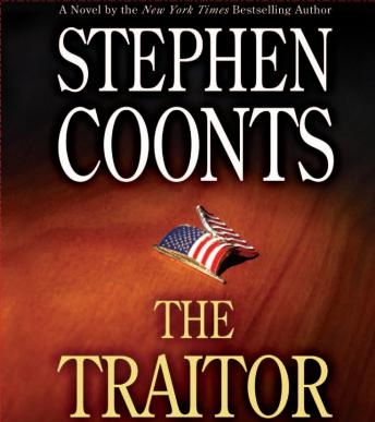 Traitor: A Tommy Carmellini Novel, Stephen Coonts