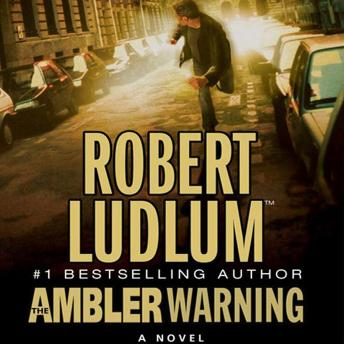 Ambler Warning: A Novel, Robert Ludlum