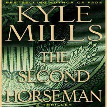 The Second Horseman: A Thriller