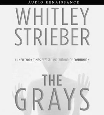Grays, Whitley Strieber