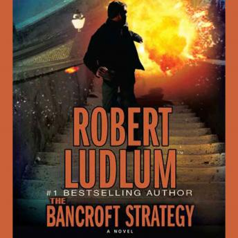 Download Bancroft Strategy: A Novel by Robert Ludlum