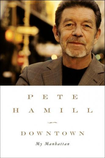 Download Downtown: My Manhattan by Pete Hamill