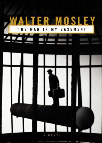 Man in My Basement, Walter Mosley