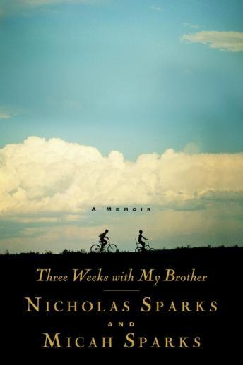 Download Three Weeks with My Brother by Nicholas Sparks, Micah Sparks