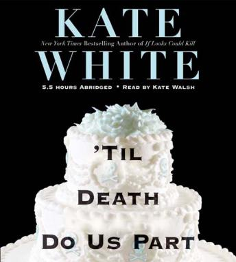 'Til Death Do Us Part, Audio book by Kate White