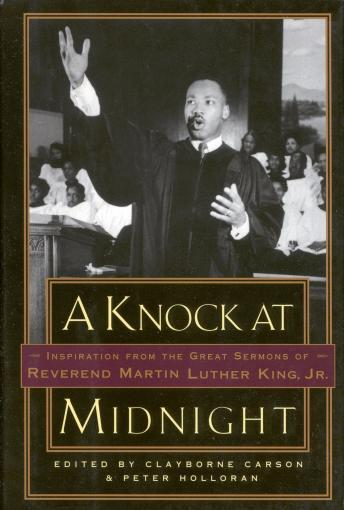 Knock at Midnight: Inspiration from the Great Sermons of Reverend Martin Luther King, Jr., Clayborne Carson