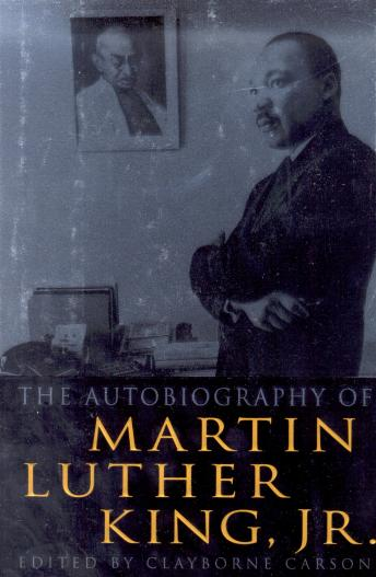 Autobiography of Martin Luther King, Jr., Clayborne Carson