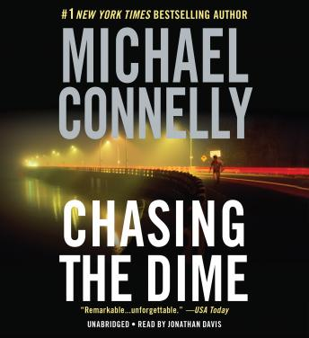 Chasing the Dime, Michael Connelly