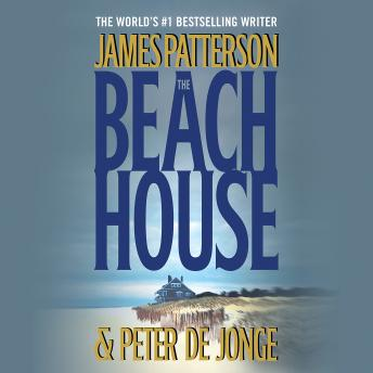 Beach House, Peter de Jonge, James Patterson