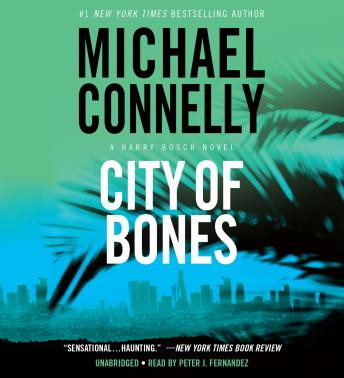City of Bones, Michael Connelly