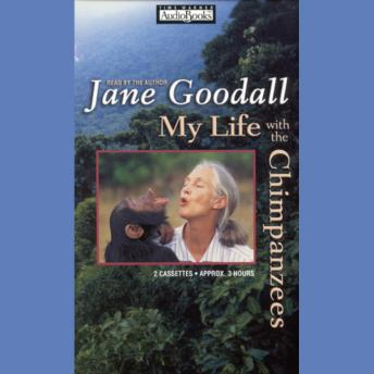 Download My Life with the Chimpanzees by Jane Goodall