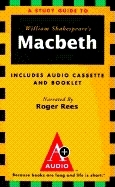 Macbeth: An A+ Audio Study Guide