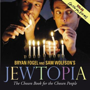 Jewtopia: The Chosen Book for the Chosen People, Bryan Fogel, Sam Wolfson