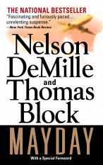 Mayday, Thomas Block, Nelson DeMille