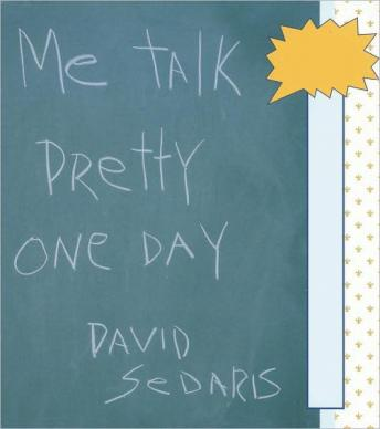 Download Me Talk Pretty One Day by David Sedaris