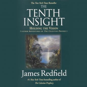 The Tenth Insight: Holding the Vision; A Concise Guide
