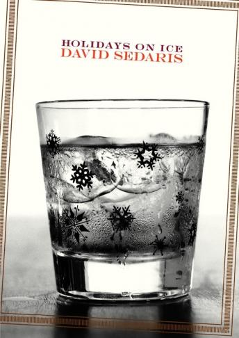 Holidays on Ice, David Sedaris