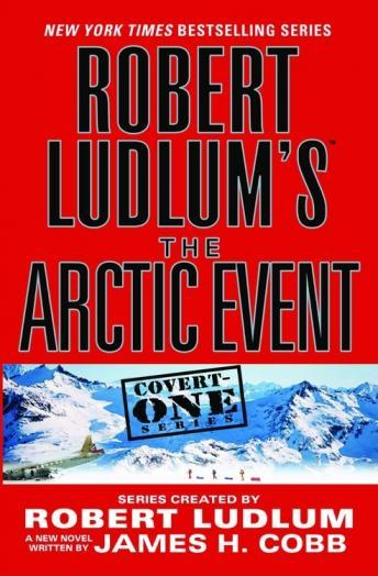 Download Robert Ludlum's (TM) The Arctic Event by Robert Ludlum, James H. Cobb