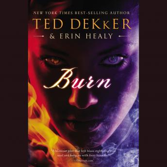 Burn: Audio Book, Ted Dekker