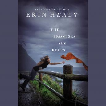 Promises She Keeps, Erin Healy