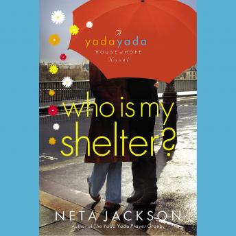 Who Is My Shelter?, Neta Jackson