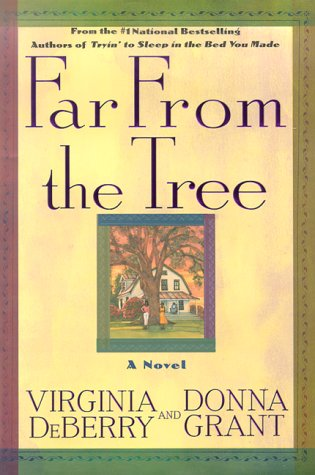 Far From the Tree, Donna Grant, Virginia DeBerry
