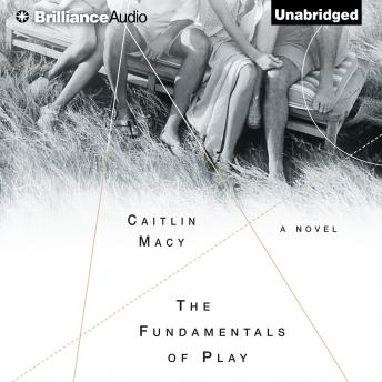 Fundamentals of Play, Caitlin Macy