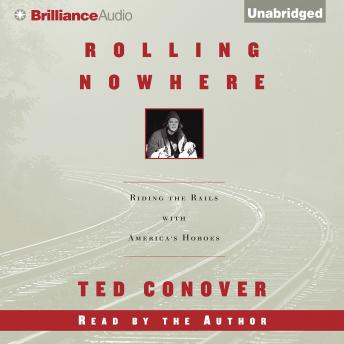 Rolling Nowhere, Ted Conover