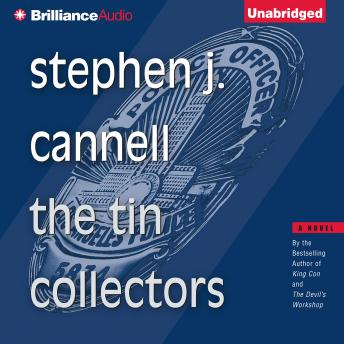 Tin Collectors, Stephen J. Cannell
